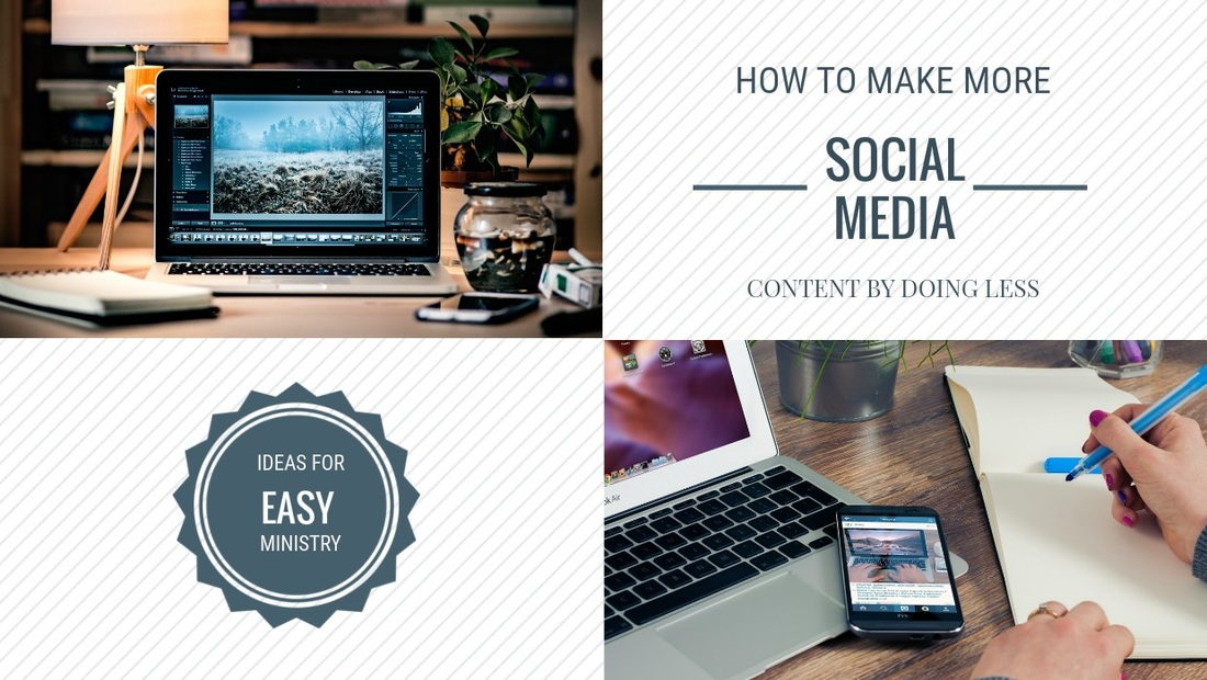 How to make more social media content by doing less